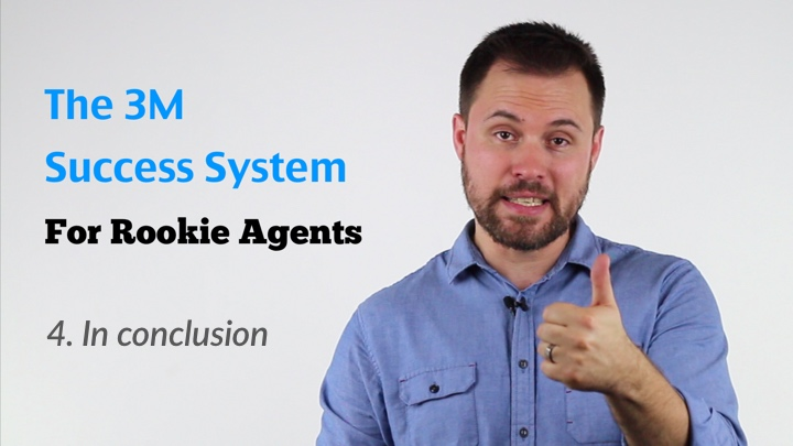 Cover image of video lesson concluding the3M Success System for rookie estate agents